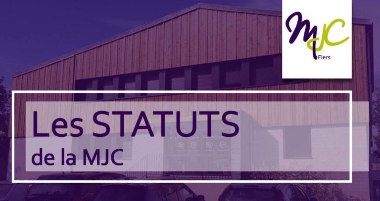 Les STATUTS de la MJC